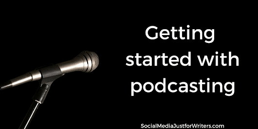 Author Podcasting: 10 Tips You Need