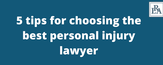 5 tips for choosing the best personal injury lawyer | Robert Armstrong | North Carolina