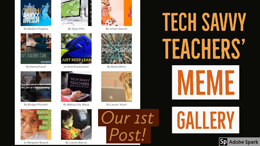 Tech Savvy Teachers' Meme Gallery