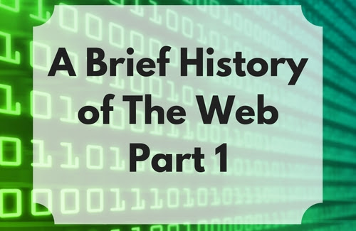A Brief History of The Web - Part 1 - Yell Business