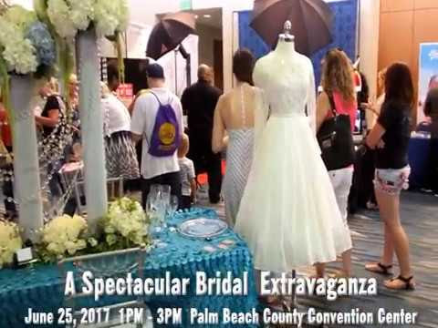 June 25, 2017 Bridalshow | Wedding expo 2017 | Wedding showcase 2017 | Palm Beach County Convention Center
