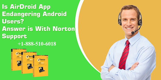 Is AirDroid App Endangering Android Users? Answer is With Norton Support | pctech24-com