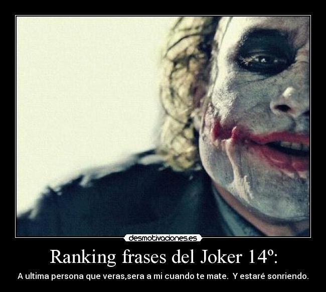 Imagenes Y Carteles De Joker Pag 144 Desmotivaciones