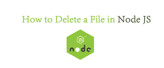 How to Delete a File in Node JS - ArjunPHP.com