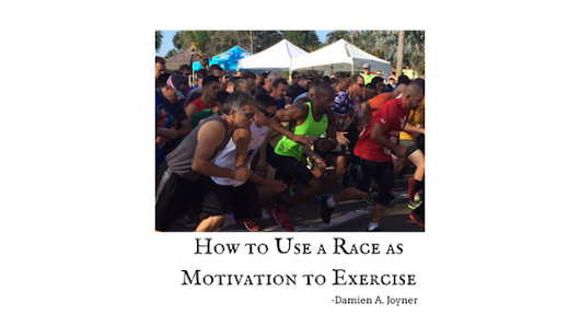 How to Use a Race as Motivation to Exercise – Part 2