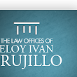 ABOUT | Eloy Ivan Trujillo | DUI Lawyer