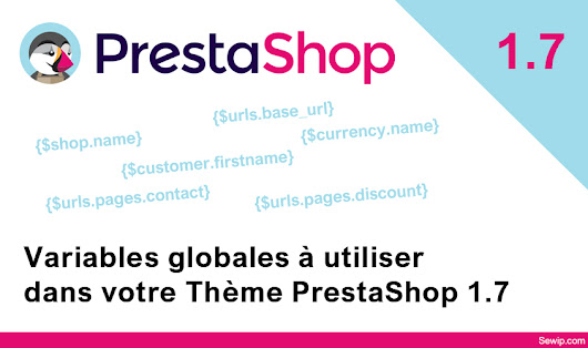 PrestaShop 1.7 : Liste Smarty Global variables | Freelance PrestaShop