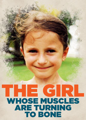 Girl Whose Muscles are Turning to Bone, The