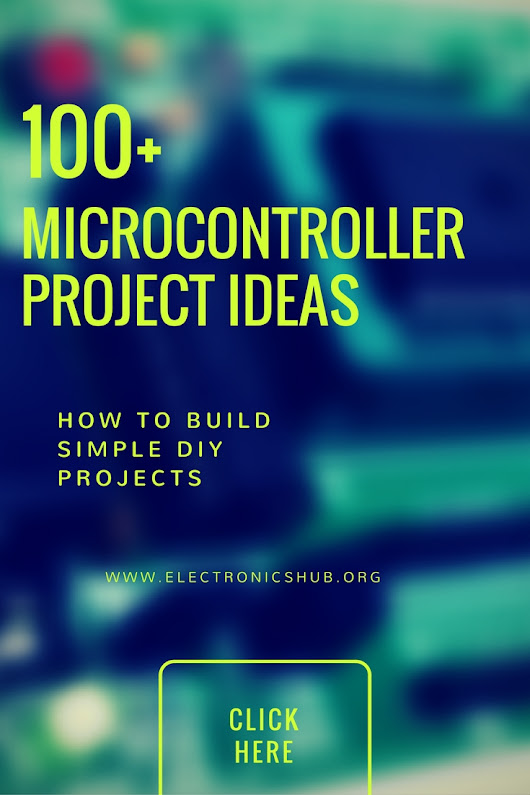 100+ Microcontroller Based Mini Projects Ideas for Engineering Students
