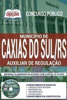 Apostila Concurso Município de Caxias do Sul 2018 | AUXILIAR DE REGULAÇÃO