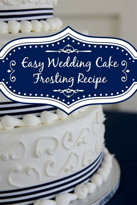 Easy White Wedding Cake Frosting Recipe   Shopping Kim
