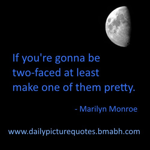 Quotes About Two Faced Guys 19 Quotes