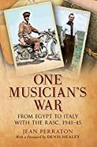 One Musician's War: From Egypt to Italy…