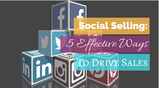 Social Selling: 5 Tips To Maximize Your Sales