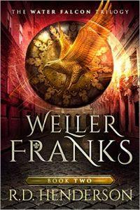 Weller Franks by R.D. Henderson
