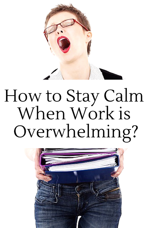 How to Stay Calm at Work - Inspiring Mompreneurs