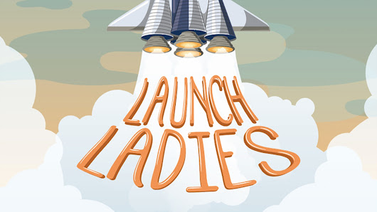Launch Ladies - A children's book about the Women of Space