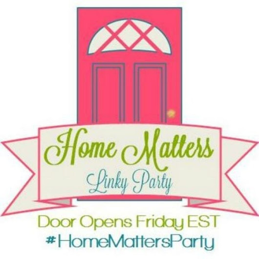 Home Matters Linky Party #87 - Adventures of   Frugal Mom