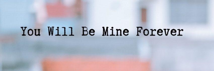 You Will Be Mine Forever Short Love Poems Weds Kenya