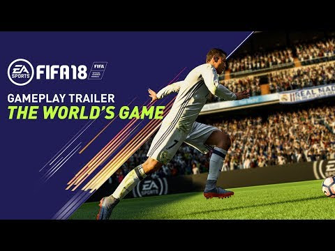 FIFA 18: Official Gameplay Trailer