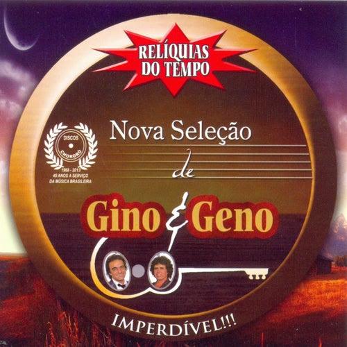 Resultado de imagem para nova seleção de gino e geno