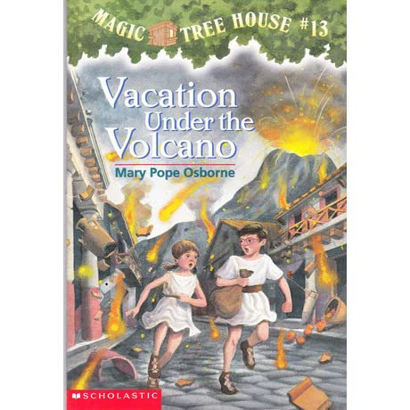 Vacation Under The Volcano (Magic Tree House #13) by Mary ...