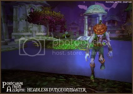 Postcards From Azeroth: Headless Dungeonmaster, by Rioriel Whitefeather