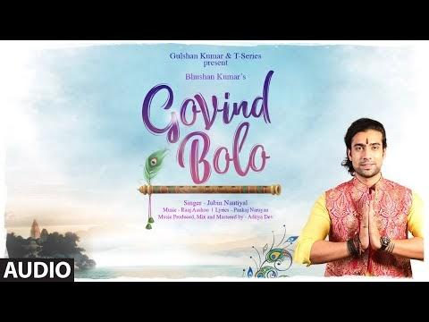 Govind Bolo Lyrics | Jubin Nautiyal | Lyricist Raaj Aashoo | T-Series