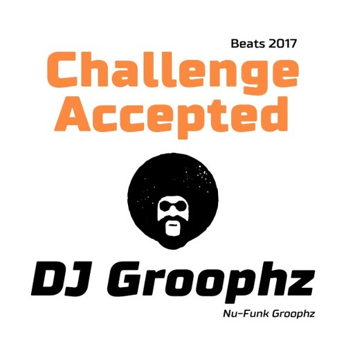 Challenge Accepted by Nu-Funk Groophz