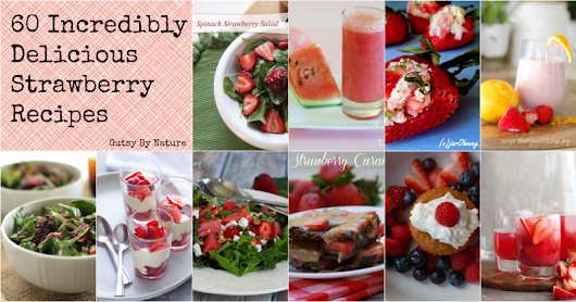60 Incredibly Delicious Strawberry Recipes (Paleo, Primal, Gluten Free) - Gutsy By Nature
