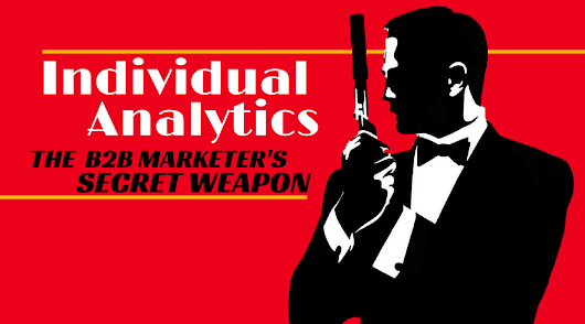 Individual Analytics | The Secret Weapon for B2B Marketers