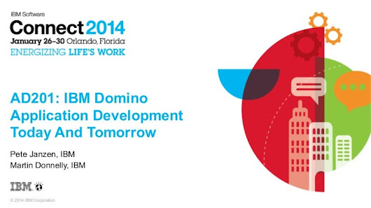 AD201 - IBM Domino Application Development Today And Tomorrow