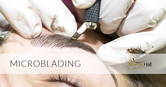 What's the difference between Microblading and Permanent Makeup? - Emma Hall Beauty | Permanent Makeup