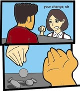 your-change-sir