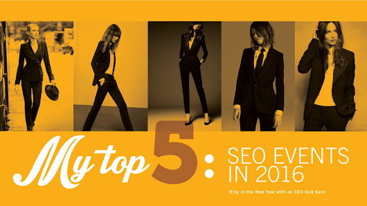 My Top 5 List of SEO Events in 2016