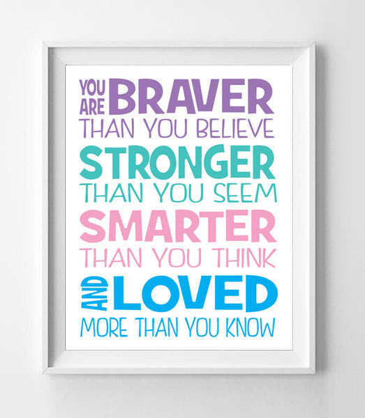 You Are Braver Than You Believe Nursery 8x10 Wall Art Decor Quote