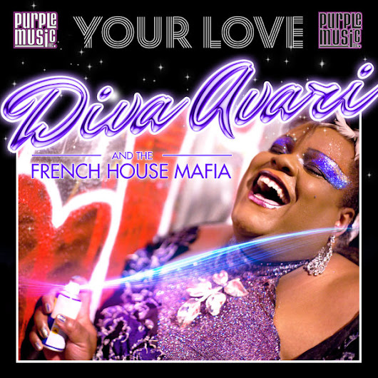 Diva Avari & The French House Mafia - Your Love