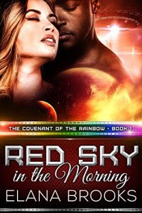 Red Sky in the Morning by Elana Brooks