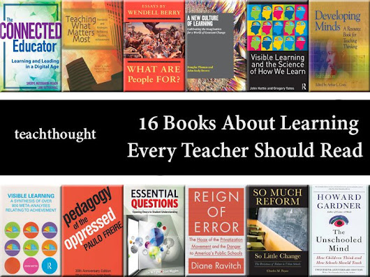 16 Books About Learning Every Teacher Should Read