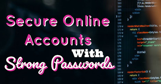 Secure Online Accounts with Strong Passwords - Ananova