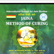 Jaina Method of curing: Drugless Therapy - One of the Millennium Goals Focusing on Health Using Drugless Methods. (48 Miraculous Tools of Bhaktamar Stotra with Yantra, Mantra & Riddhi Book 1)