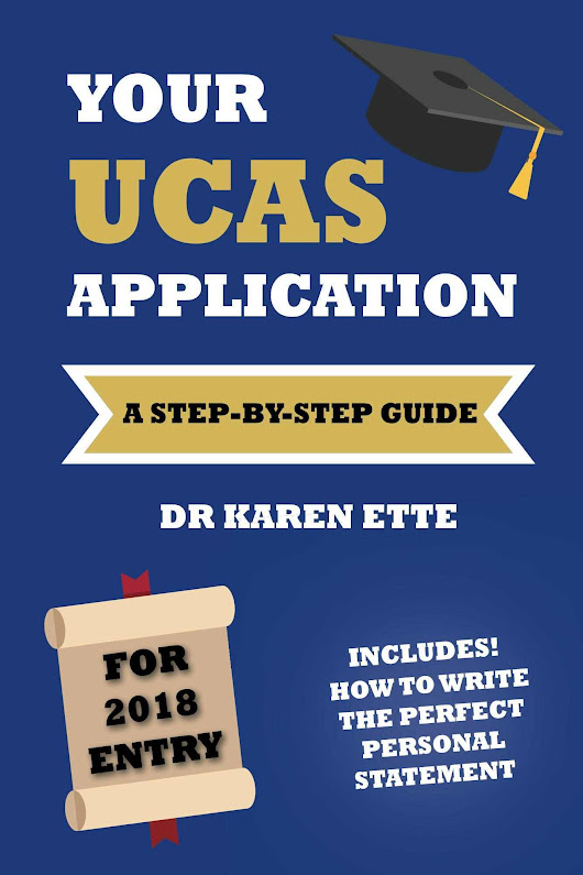UCAS 2018 - A Step-by-Step Guide