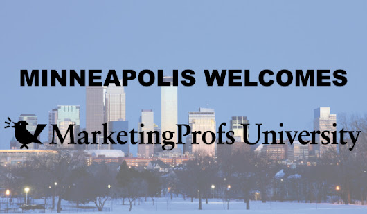 Get Content Marketing Smart! @MarketingProfs University Workshop in Minneapolis