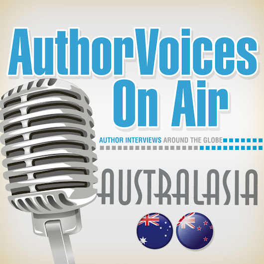 Author Voices On Air  Australasia | Live Internet Talk Radio | Best Shows Podcasts