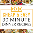 200 Cheap & Easy 30 Minute Meals - Prudent Penny Pincher
