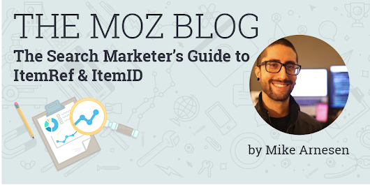 The Search Marketer's Guide to ItemRef & ItemID
