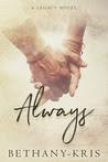 Always: A Legacy Novel