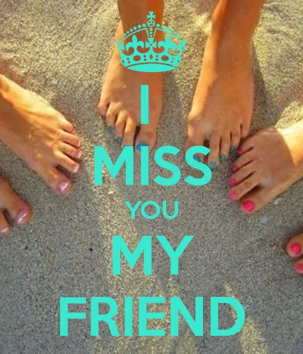 Imágenes De I Miss You As My Friend Quotes
