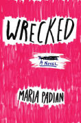 Title: Wrecked, Author: Maria Padian