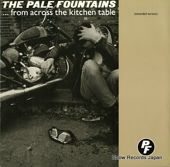 PALE FOUNTAINS, THE from across the kitchen table